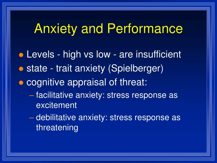 Anxiety and Performance