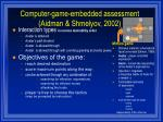 computer game embedded assessment aidman shmelyov 2002