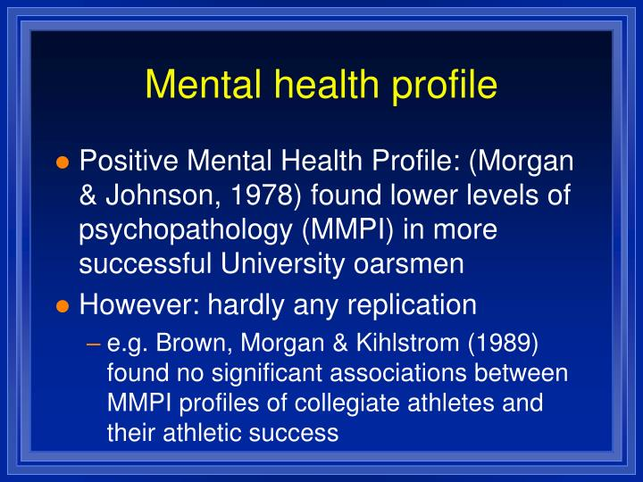 Mental health profile