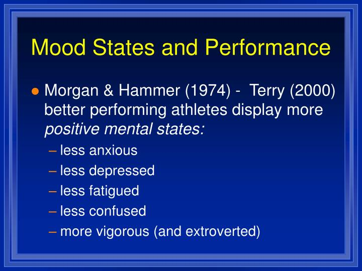 Mood States and Performance