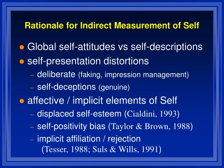 Rationale for Indirect Measurement of Self