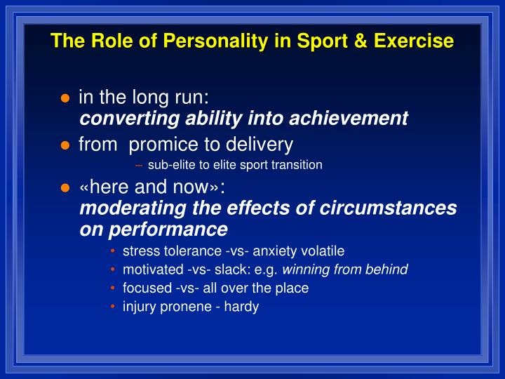 The Role of Personality in Sport & Exercise