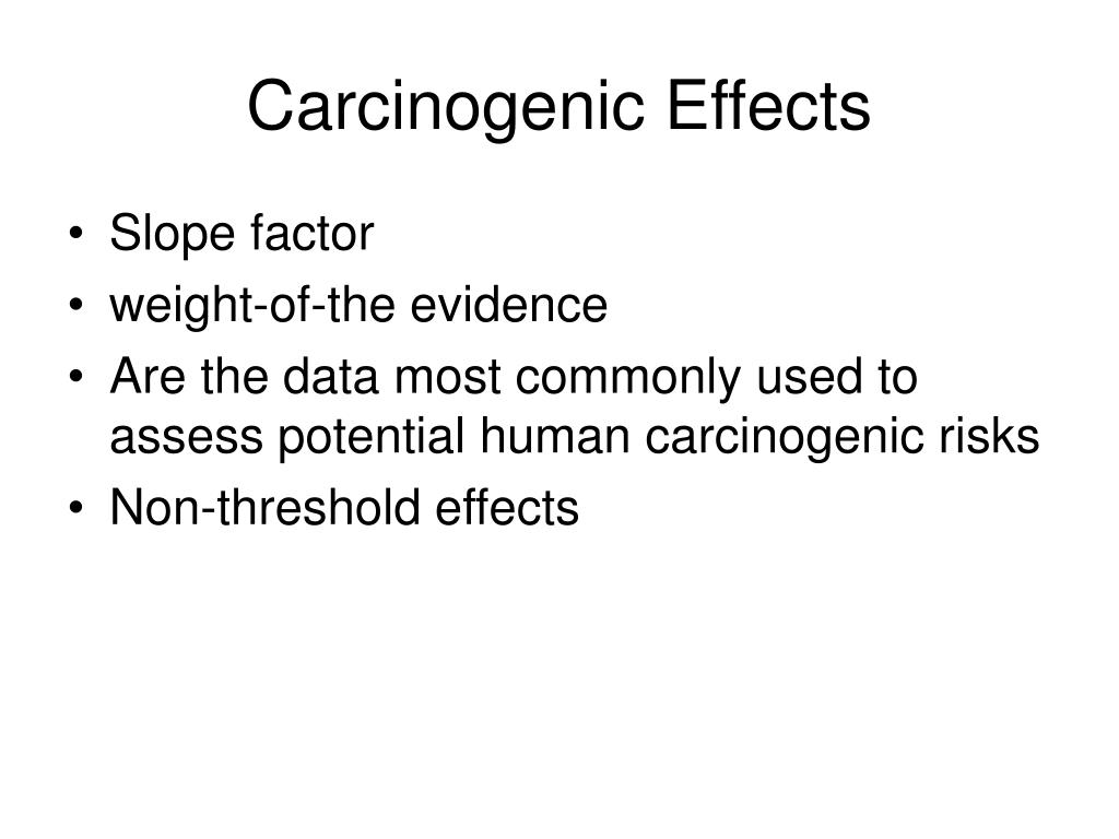 Carcinogenic Effects