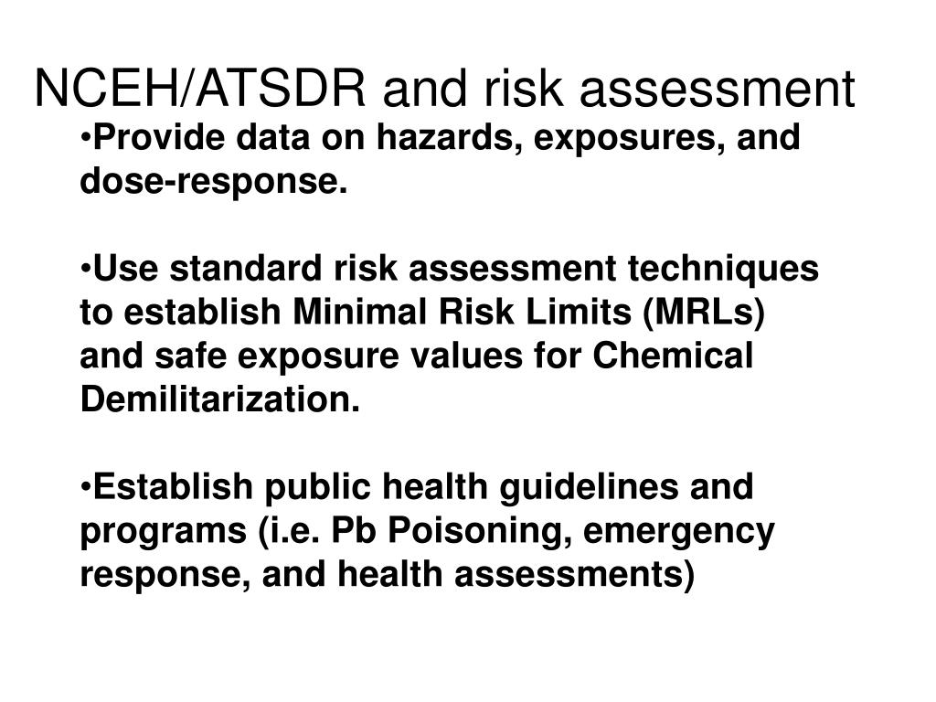 NCEH/ATSDR and risk assessment