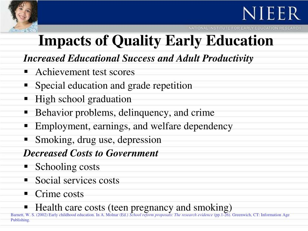 Impacts of Quality Early Education