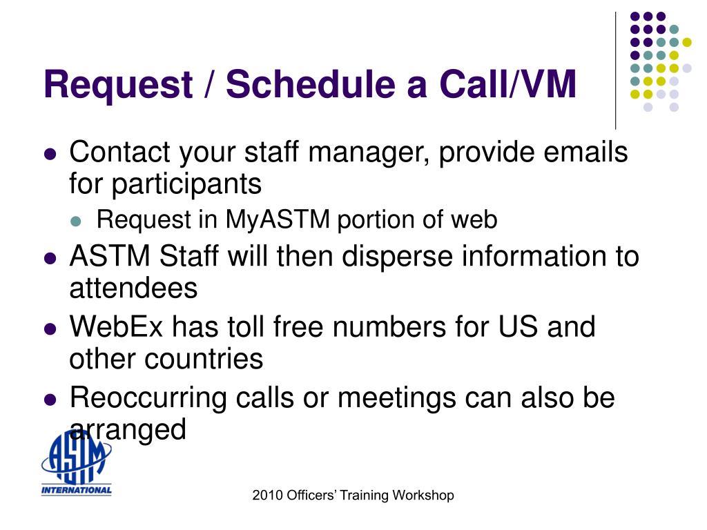Request / Schedule a Call/VM