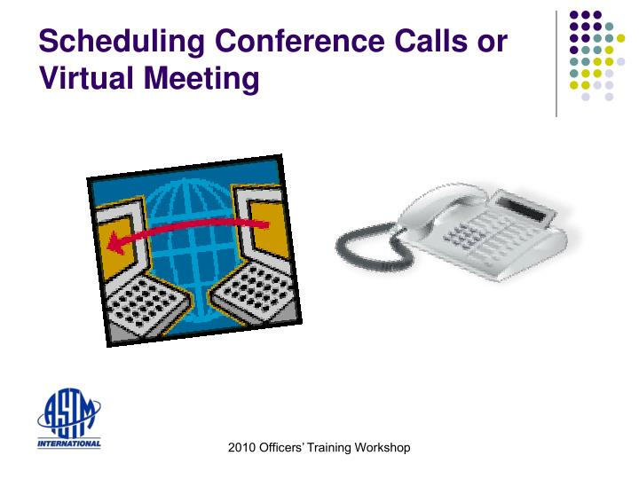 Scheduling conference calls or virtual meeting l.jpg