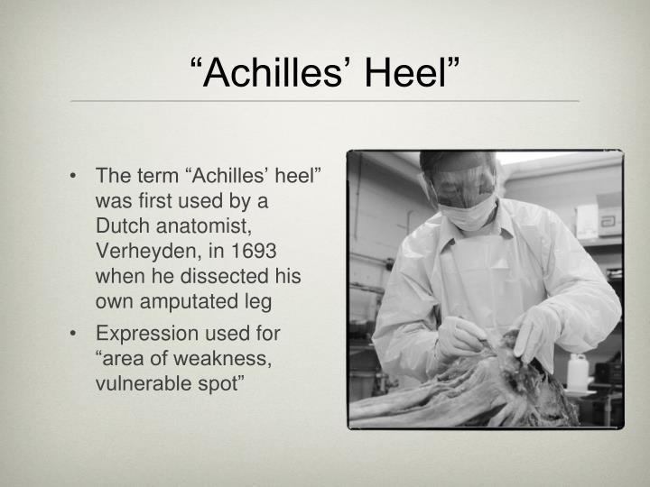 """""""Achilles' Heel"""""""
