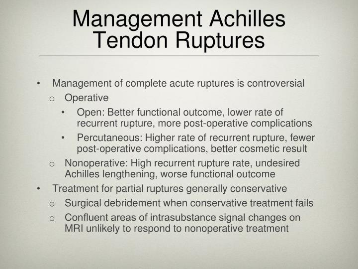 Management Achilles Tendon Ruptures