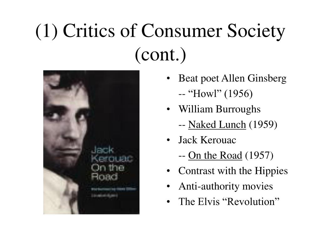 (1) Critics of Consumer Society (cont.)