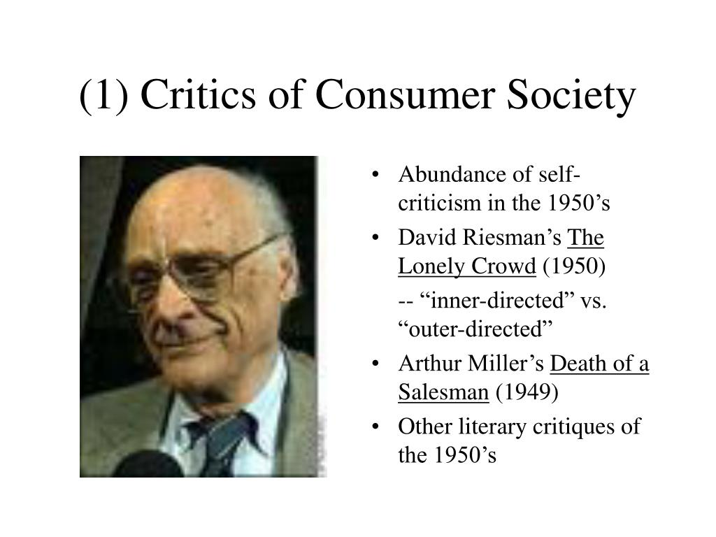 (1) Critics of Consumer Society