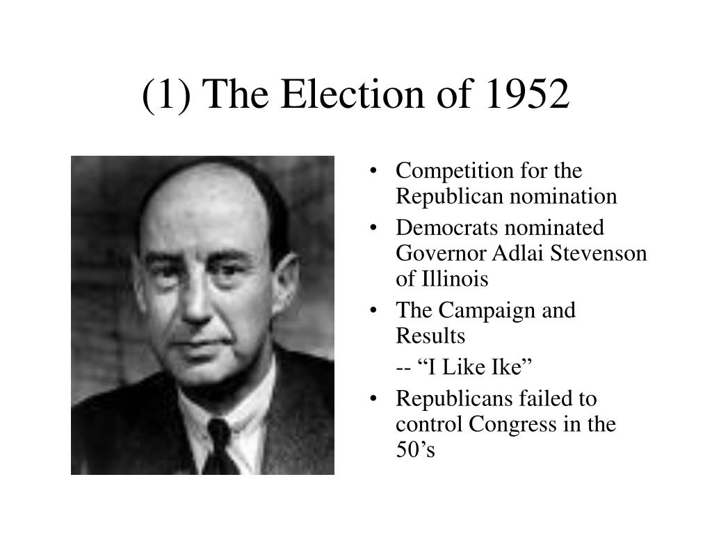 (1) The Election of 1952
