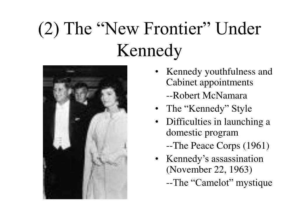"(2) The ""New Frontier"" Under Kennedy"