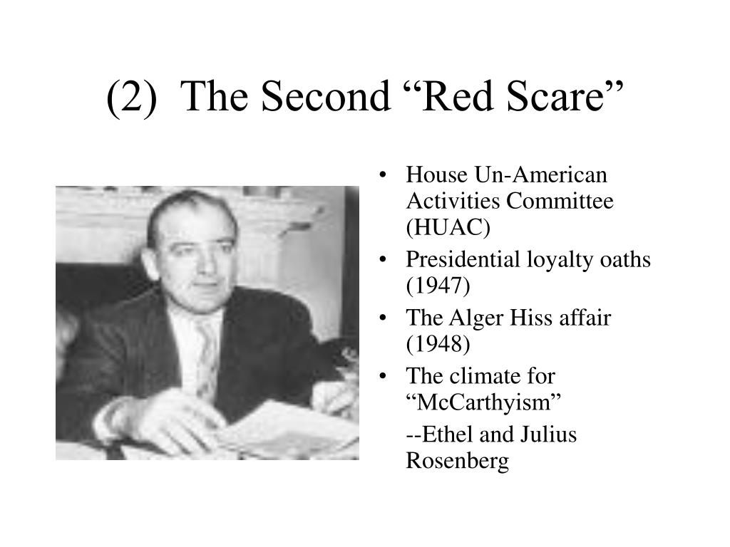 "(2)  The Second ""Red Scare"""
