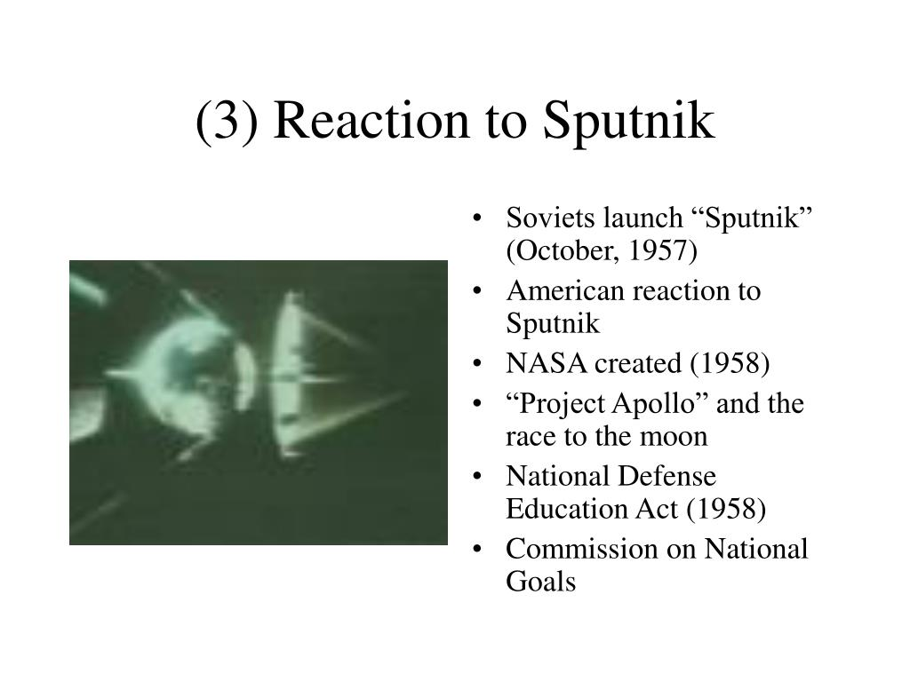 (3) Reaction to Sputnik