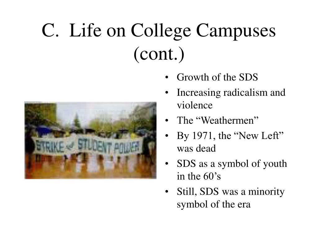 C.  Life on College Campuses (cont.)