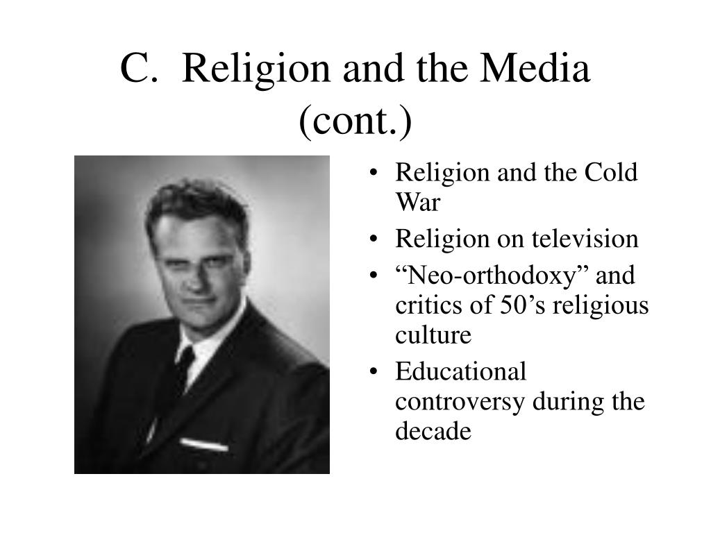C.  Religion and the Media (cont.)