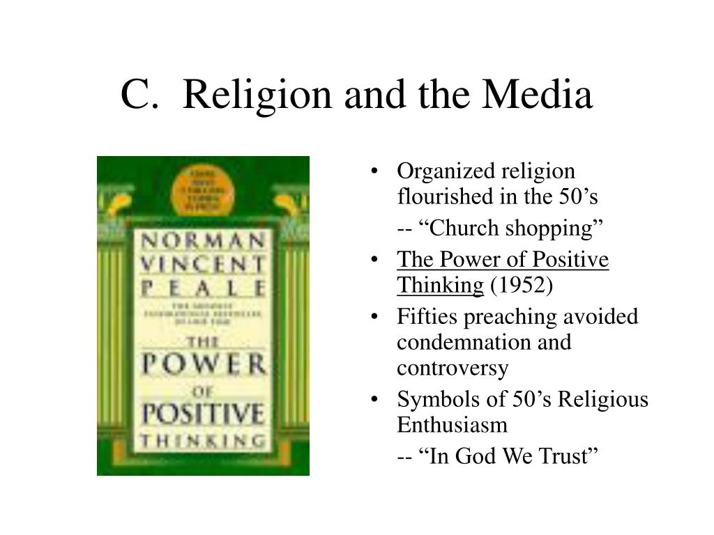 C.  Religion and the Media