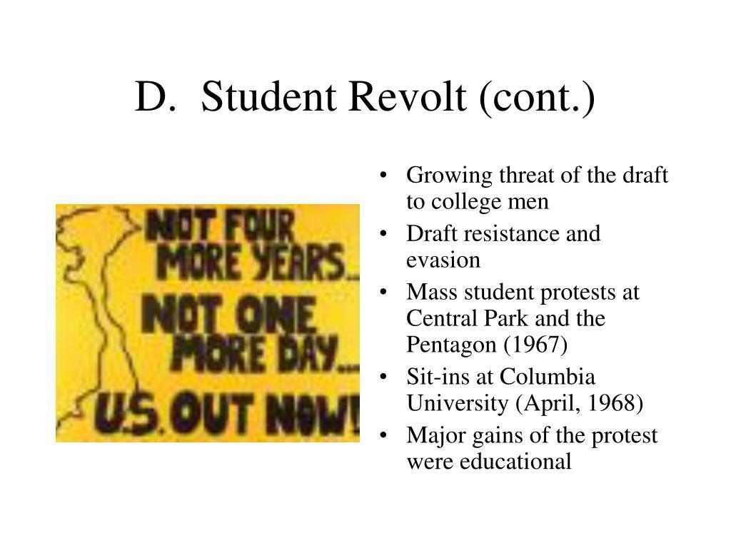 D.  Student Revolt (cont.)