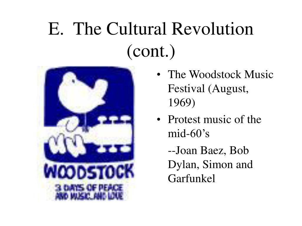 E.  The Cultural Revolution (cont.)