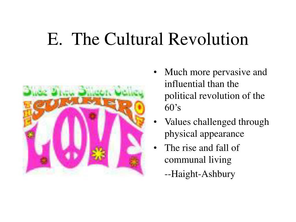 E.  The Cultural Revolution
