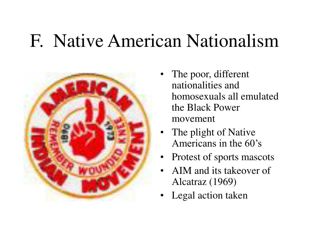 F.  Native American Nationalism