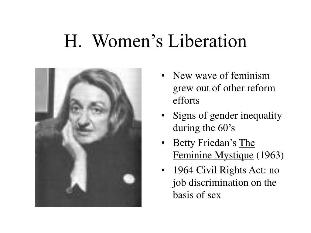H.  Women's Liberation