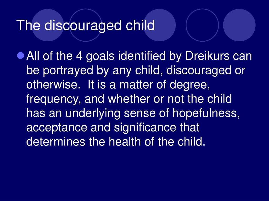 The discouraged child