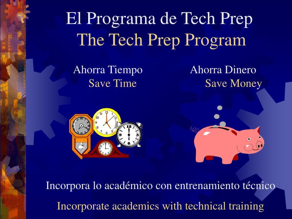 El Programa de Tech Prep