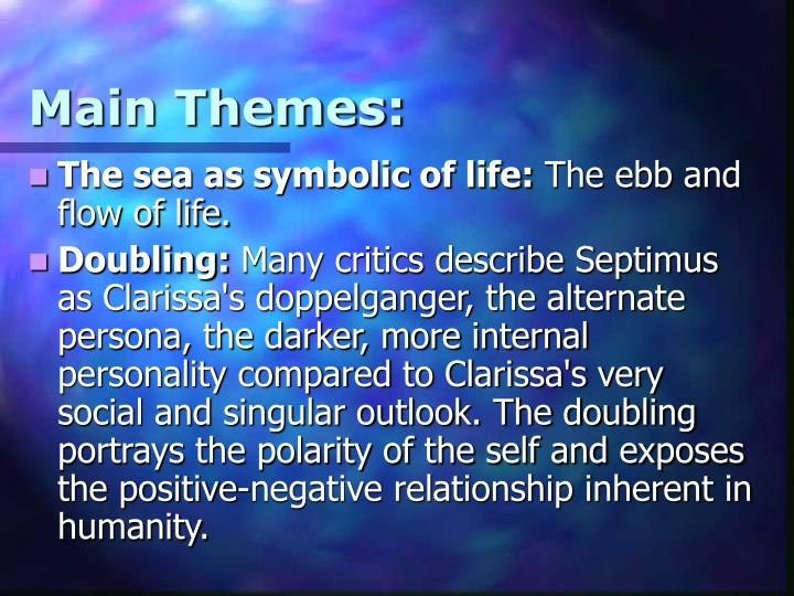 Main Themes: