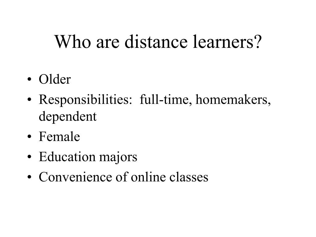 Who are distance learners?