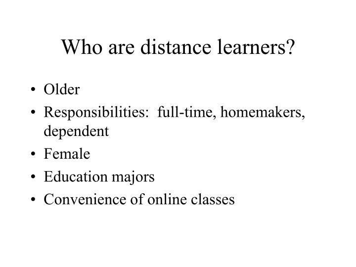 Who are distance learners l.jpg