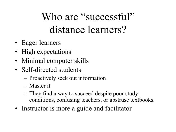 Who are successful distance learners l.jpg