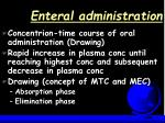 enteral administration17