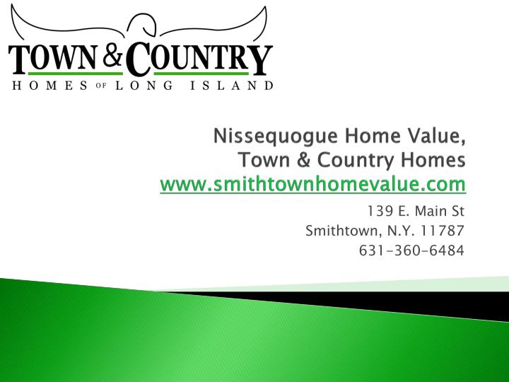 Nissequogue home value town country homes www smithtownhomevalue com