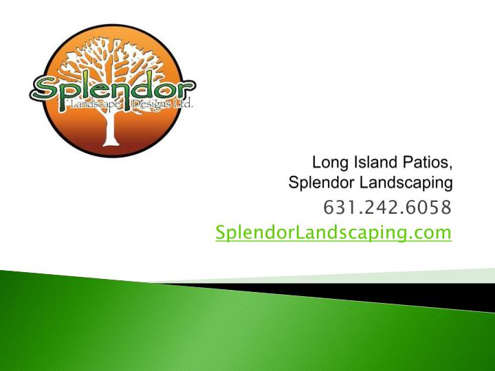 Long island patios splendor landscaping