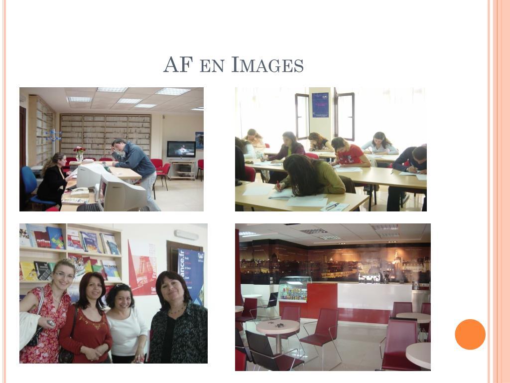 AF en Images