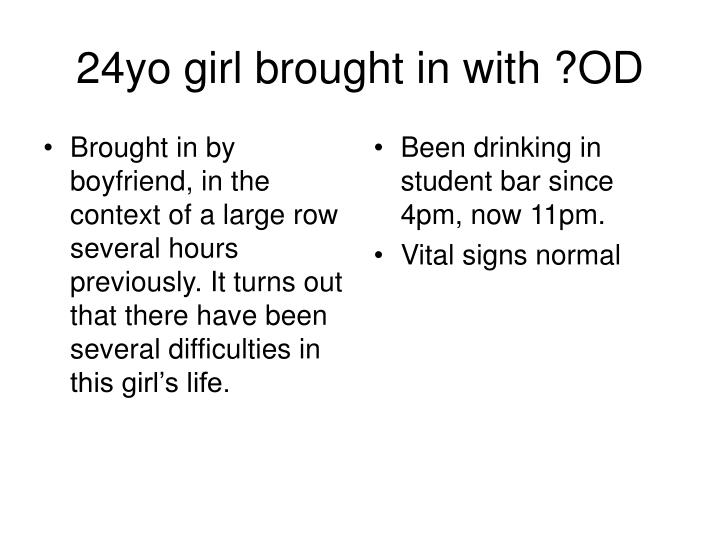24yo girl brought in with od l.jpg