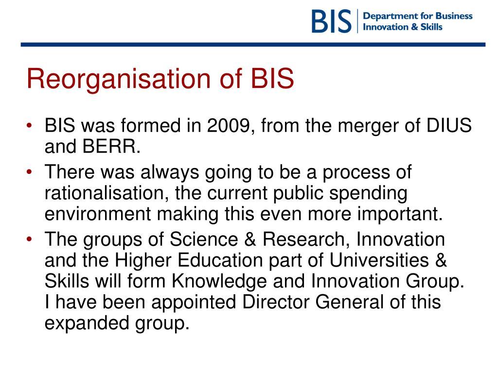 Reorganisation of BIS
