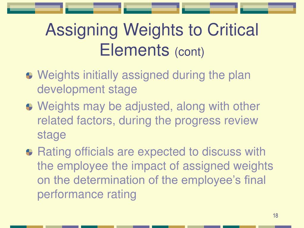 Assigning Weights to Critical Elements