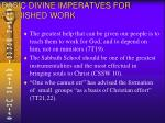 basic divine imperatves for a finished work