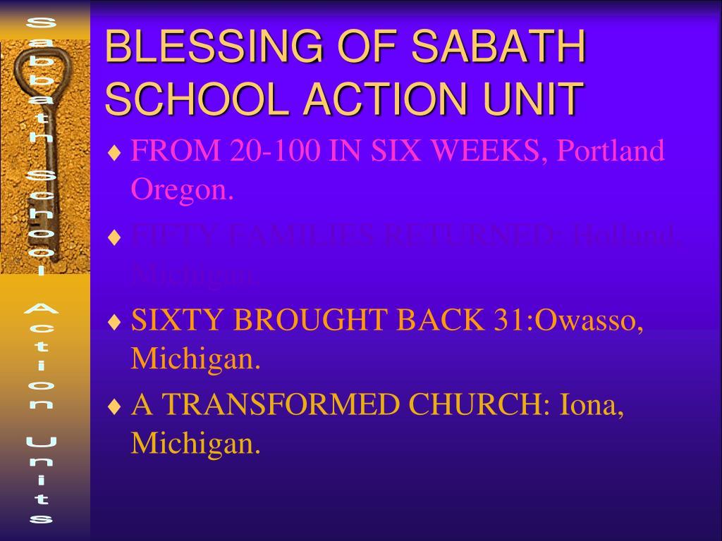 BLESSING OF SABATH SCHOOL ACTION UNIT