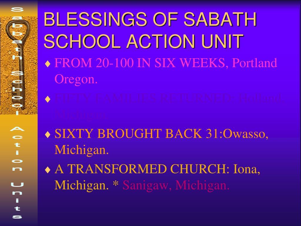 BLESSINGS OF SABATH SCHOOL ACTION UNIT