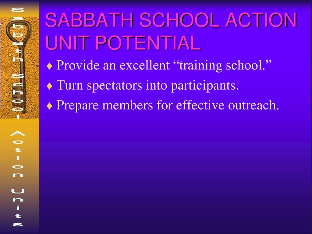SABBATH SCHOOL ACTION UNIT POTENTIAL