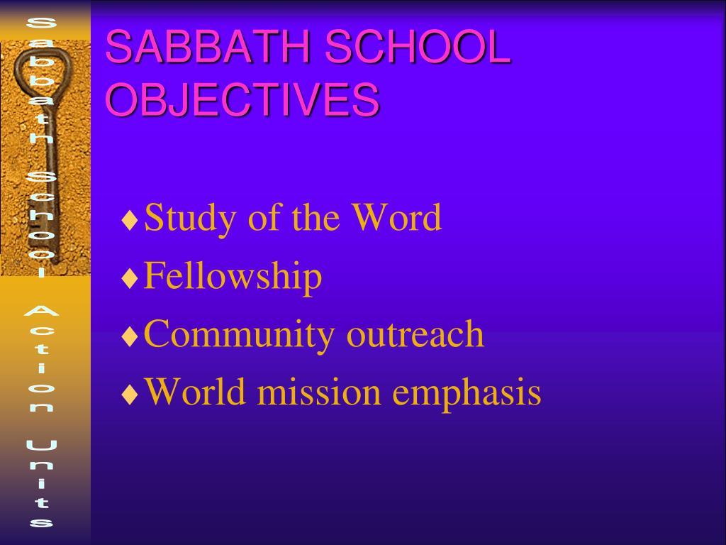 SABBATH SCHOOL OBJECTIVES