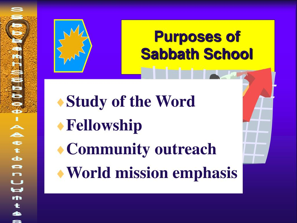 Purposes of Sabbath School