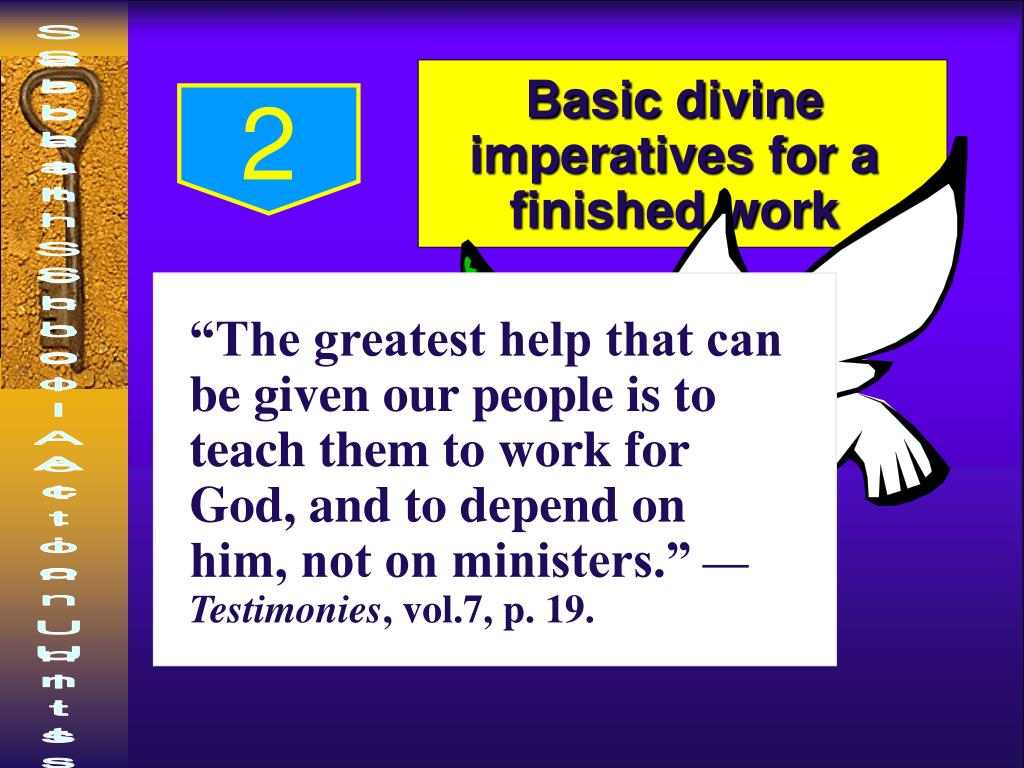 Basic divine imperatives for a finished work