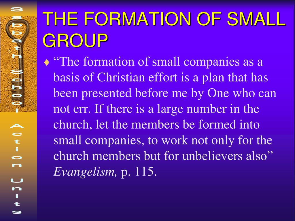 THE FORMATION OF SMALL GROUP