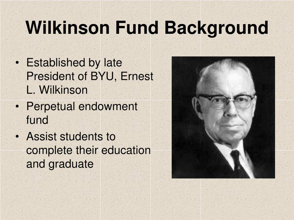 Wilkinson Fund Background