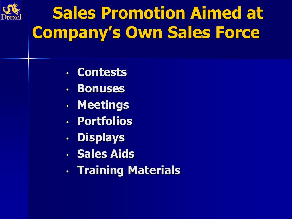 Sales Promotion Aimed at Company's Own Sales Force